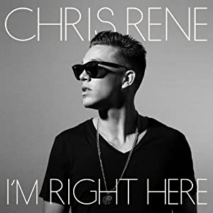 Chris Rene I'm Right Here X-Factor USA