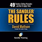The Sandler Rules: 49 Timeless Selling Principles...and How to Apply Them Hörbuch von David Mattson Gesprochen von: David Mattson