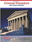 Criminal Procedure: Bar Exam Review