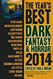 The Years Best Dark Fantasy & Horror 2014 Edition