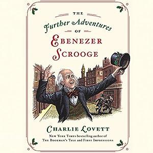 The Further Adventures of Ebenezer Scrooge Audiobook