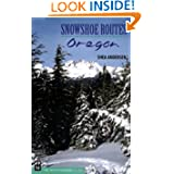Snowshoe Routes: Oregon