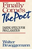 img - for Finally Comes The Poet book / textbook / text book