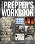The Prepper's Workbook: Checklists, W...