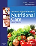 img - for The Dental Hygienist's Guide to Nutritional Care, 3e (Evolve Learning System Courses) book / textbook / text book