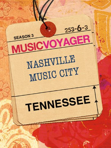 Music Voyager: Tennessee - Music City