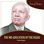 The Mis-Education of the Negro | Carter Goodwin Woodson