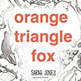 img - for Orange, Triangle, Fox (ROYGBaby) book / textbook / text book
