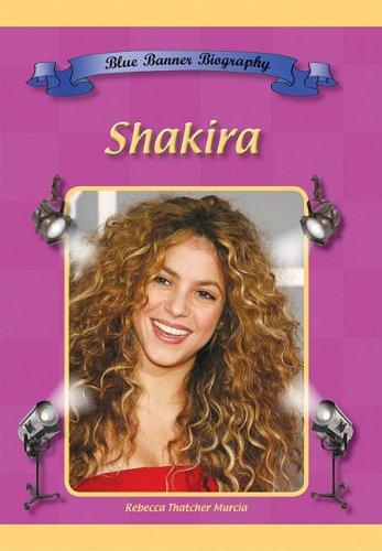 Shakira (Blue Banner Biographies)