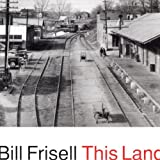 This Land By Bill Frisell (1994-03-21)