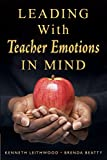 img - for Leading With Teacher Emotions in Mind book / textbook / text book