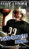 Two-Minute Drill (Comeback Kids) (0142414425) by Lupica, Mike