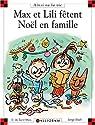Max et Lili f�tent No�l en famille par Dominique de Saint Mars
