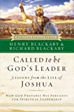img - for Called to Be God's Leader: How God Prepares His Servants for Spiritual Leadership book / textbook / text book