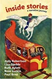 img - for Inside Stories: A Narrative Journey by Judy Robertson (2008-11-03) book / textbook / text book