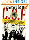 Notorious C.O.P.: The Inside Story of the Tupac, Biggie, and Jam Master Jay Investigations from NYPD's First &quot;Hip-Hop Cop&quot;