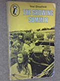 The Growing Summer (Puffin Books) (014030293X) by NOEL STREATFEILD
