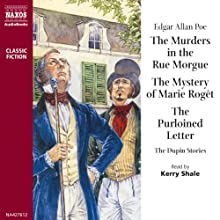 The Dupin Stories Audiobook by Edgar Allan Poe Narrated by Kerry Shale