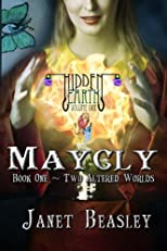 Hidden Earth Volume 1 Maycly PART 1 (Hidden Earth Series)