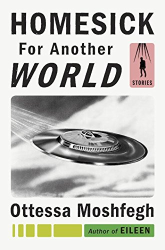 Book Cover: Homesick for Another World: Stories
