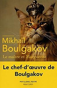 Le Ma�tre et Marguerite par Mikha�l Boulgakov
