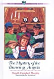 The Mystery of the Dancing Angels (Three Cousins Detective Club) (0613860721) by Murphy, Elspeth Campbell