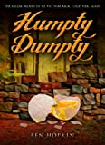 Humpty Dumpty: The killer wants us to put him back together again (Book 1 of the Nursery Rhyme Murders Series)