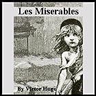 Les Miserables Hörbuch von Victor Hugo Gesprochen von: Walter Covell