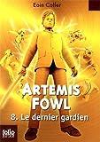 Artemis Fowl, 8�:�Le dernier gardien