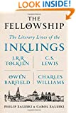 The Fellowship: The Literary Lives of the Inklings: J.R.R. Tolkien, C. S. Lewis, Owen Barfield, Charles Williams