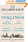 The Fellowship: The Literary Lives of...