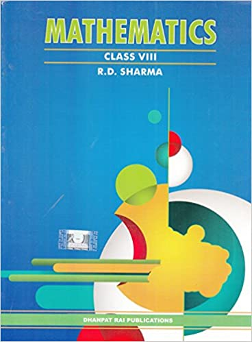 R.D. Sharma Book Mathematics for Class 8