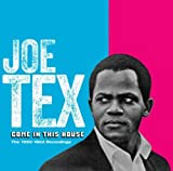 Come In This House Joe Tex