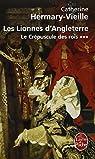 Le Crépuscule des rois, Tome 3 : Les Lionnes d'Angleterre par Hermary-Vieille