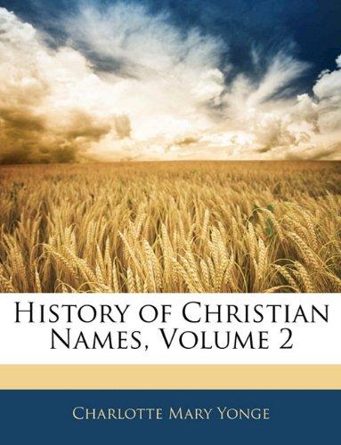 History of Christian Names, Volume 2