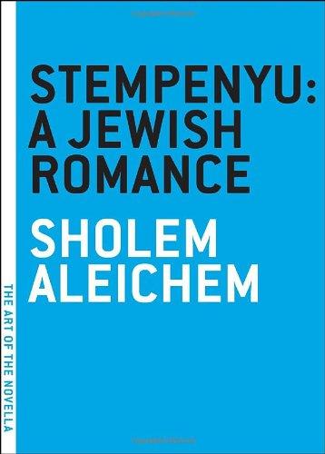 Stempenyu: A Jewish Romance (The Art of the Novella)