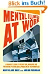 Mental Illness at Work: A manager's g...