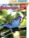 Budgerigars (Complete Pet Owner's Man...