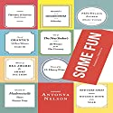 Some Fun Audiobook by Antonya Nelson Narrated by Eileen Stevens, Veronica Taylor, Nancy Wu