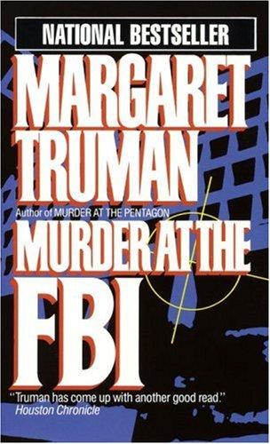 Murder at the FBI (Capital Crime Mysteries), MARGARET TRUMAN