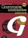 """Afficher """"Grammaire contrastive para hispanohablantes avec les corrigés : B1-B2"""""""
