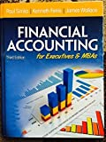 img - for Financial Accounting for Executives and MBAs 3rd edition by Paul J. Simko, Kenneth R. Ferris, James S. Wallace (2013) Hardcover book / textbook / text book