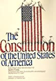 Constitution of the United States: To Honor the Two-Hundredth Anniversary, Septmeber 17, 1987