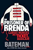 Bateman The Prisoner of Brenda (Mystery Man 4)