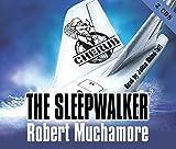 CHERUB: The Sleepwalker Robert Muchamore