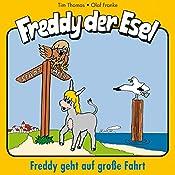 Freddy geht auf große Fahrt (Freddy der Esel 9) | Olaf Franke, Tim Thomas