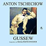 Gussew | Anton Tschechow