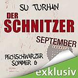 Der Schnitzer. September (Pechschwarzer Sommer 6)
