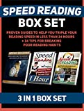 img - for Speed Reading Box Set: Proven Guides To Help You Triple Your Reading Speed in Less Than 24 hours + 34 Tips For Breaking Poor Reading Habits (Speed Reading, ... Exercises, speed reading techniques) book / textbook / text book