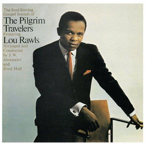 (Blues / Gospel) [CD] The Pilgrim Travelers - With Lou Rawls - 2005, FLAC (tracks), lossless
